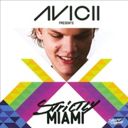 Обложка альбома Avicii Presents: Strictly Miami 2011