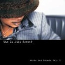 Обложка альбома Who Is Jill Scott? - Words And Sounds Vol.1