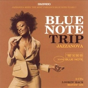 Обложка альбома Blue Note Trip Jazzanova: Lookin' Back/Movin' On