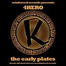 Обложка альбома Reinforced Presents: 4Hero  - The Early Plates