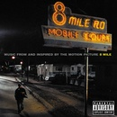 Обложка альбома Music from and Inspired by the Motion Picture 8 Mile