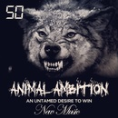Обложка альбома Animal Ambition: An Untamed Desire to Win