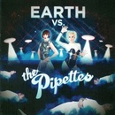Обложка альбома Earth vs. the Pipettes