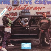 Обложка альбома 2 Live Crew Is What We Are