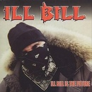 Обложка альбома Ill Bill Is the Future
