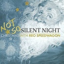 Обложка альбома Not So Silent Night: Christmas with REO Speedwagon