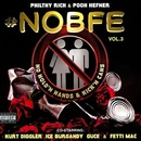 Обложка альбома #NOBFE, Vol. 3: No Hold'n Hands & Kick'n Cans