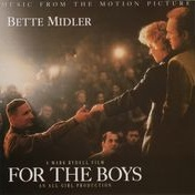 Обложка альбома For The Boys - Music From The Motion Picture