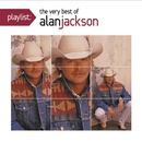 Обложка альбома Playlist: The Very Best of Alan Jackson