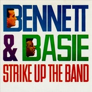 Обложка альбома Bennett & Basie Strike Up the Band