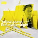 Обложка альбома Yellow Lounge: Compiled by Rufus Wainwright
