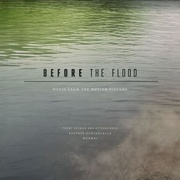 Обложка альбома Before the Flood [Original Motion Picture Soundtrack]