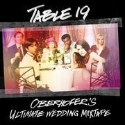 Обложка альбома Table 19: Oberhofer's Ultimate Wedding Mixtape